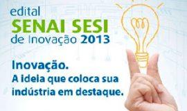 EDITAL-SENAI-SESI-DE-INOVAÇÃO-2013