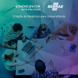 Foto: Endeavor e Sebrae