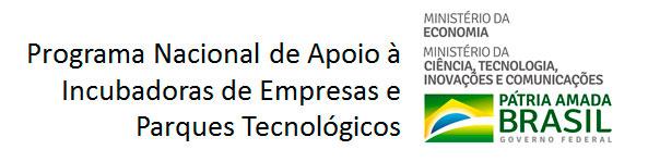 Programa Nacional de Apoio à Incubadoras de Empresas e Parques Tecnológicos