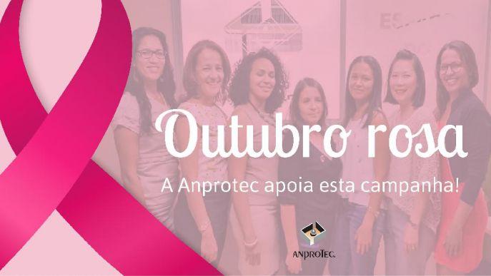 OUTUBRO ROSA<font size='3' style='font-weight:400 !important; font-family:Arial !important;'><br /><i> A campanha Outubro Rosa chama atenção para a prevenção do câncer de mama. A Anprotec apoia a iniciativa!